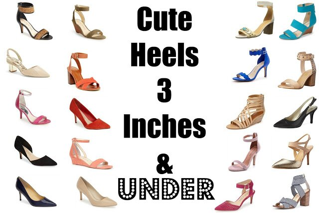 must have heels under 3 inches